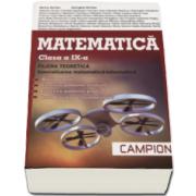 Marius Burtea - Matematica pentru clasa a IX-a. FILIERA TEORETICA, specializarea matematica informatica (Trunchi comun si curriculum diferentiat de tip M, mate-info)
