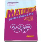 Stefan Smarandache - Matematica pentru clasa a V-a. Exercitii. Probleme. Teste