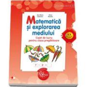 Ana Maria Canavoiu, Matematica si explorarea mediului. Caiet de lucru pentru clasa pregatitoare
