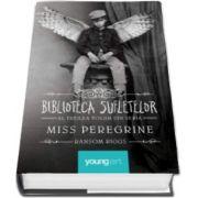 Miss Peregrine. Biblioteca Sufletelor - Volumul III