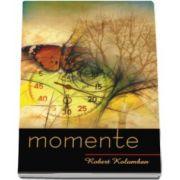 Robert Kolumban, Momente