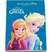 Regatul de gheata - Biblioteca ilustrata (Disney)