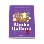 Limba italiana. Manual pentru clasa a III-a - Georgeta Liliana Carabela