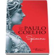 Seria de autor Paulo Coelho - Spioana, editia I