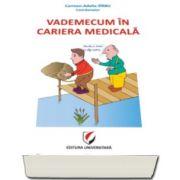 Vademecum in cariera medicala (Carmen Adella Sirbu)
