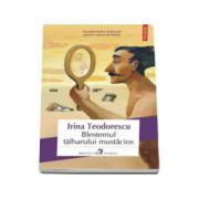Irina Teodorescu, Blestemul tilharului mustacios