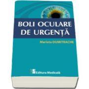 Boli oculare de urgenta (Marieta Dumitrache)