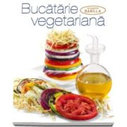 Bucatarie vegetariana - Colectia Academia Barilla