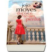 Jojo Moyes, Dupa ce te-am pierdut