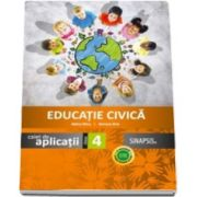 Simona Brie - Educatie civica caiet de aplicatii, pentru clasa a IV-a - In conformitate cu noua programa scolara