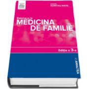 Esentialul in medicina de familie - Editia a III-a - de lux cu coperta cartonata (Dumitru MATEI si Adrian RESTIAN)