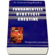 Engelhardt Tristram H. - Fundamentele bioeticii crestine - perspectiva ortodoxa
