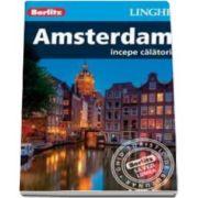 Ghid turistic Berlitz - Orasul Amsterdam (Incepe calatoria)