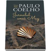 Jurnalul unui mag - Seria de autor Paulo Coelho - Editie noua