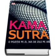 Kama Sutra - O pozitie pe zi. 365 de zile pe an