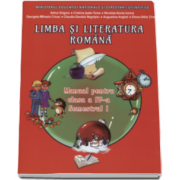 Adina Grigore, Limba si literatura romana. Manual pentru clasa a IV-a, semestrul I (Contine CD)