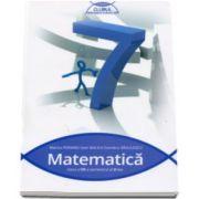 Matematica culegere pentru clasa a VII-a - Colectia, clubul matematicienilor - Semestrul al II-lea. Editie revizuita (2016-2017)