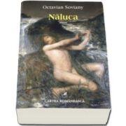 Naluca (Octavian Soviany)