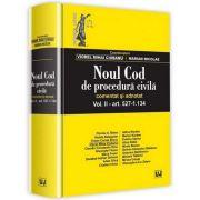 Viorel Mihai Ciobanu - Noul Cod de procedura civila. Comentat si adnotat - Volumul II, articolul 527-1. 134