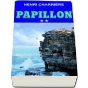 Henri Charriere - Papillon - Volumul II