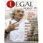 Revista Legal Point Numarul. 1 - 2016. Cel ce innoada viata. Interviu cu Leon Danaila