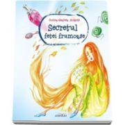 Secretul fetei frumoase (Ilustratii de Dorina-Gratiela Aolariti)