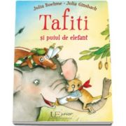Tafiti si puiul de elefant - Julia Boehme