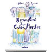 Adina Popescu, 8 povestiri de pe Calea Mosilor