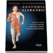Joe Puleo - Anatomia alergarii - Ghidul vostru ilustrat pentru cresterea fortei, vitezei si rezistentei