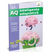 AQ - Inteligenta adaptativa - Inteligenta naturalista. Inteligenta corporal-kinestezica. Varsta recomandata 3 ani