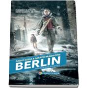 Fabio Geda, Berlin - Batalia din Gropius - Volumul III din seria Berlin