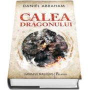 Calea dragonului (Daniel Abraham)