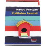 Calitatea luminii (Mircea Pricajan)