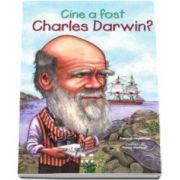 Cine a fost Charles Darwin (Ilustratii de Nancy Harrison)