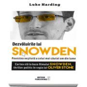 Luke Harding, Dezvaluirile lui SNOWDEN. Povestea nestiuta a celui mai cautat om din lume