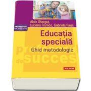 Educatia speciala - Ghid metodologic (Alois Ghergut)