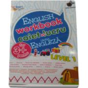 English workbook Level 1 - Caiet de lucru, limba engleza - Varsta recomandata 3 ani