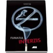 Fumatul interzis (Lucian Zup)