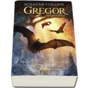Gregor pamanteanul - Prima carte din seria Cronici din subpamant (Suzanne Collins)