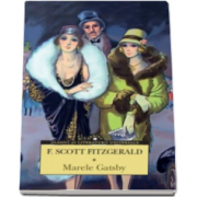 F. Scott Fitzgerald, Marele Gatsby - Colectia Corint Clasici ai literaturii universale