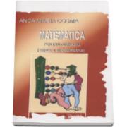 Anca Maria Cosma - Matematica pentru gimnaziu. Algebra si geometria