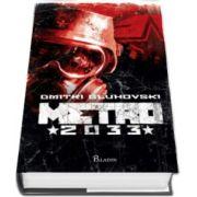 Metro 2033 (Dmitri Gluhovski)
