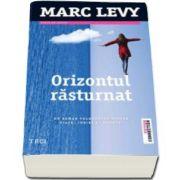 Orizontul rasturnat (Marc Levy)