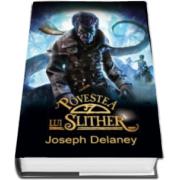 Povestea lui Slither (Joseph Delaney)