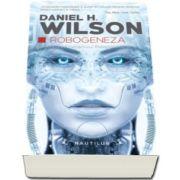 Robogeneza - Continuarea romanului Robopocalipsa (Daniel H. Wilson)