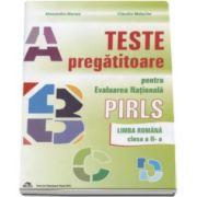 Alexandra Manea - Teste pregatitoare pentru evaluarea nationala PIRLS. Limba Romana clasa a II-a - Editie revizuita si adaugita