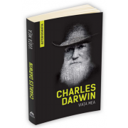 Charles Darwin, Viata mea (Autobiografia)