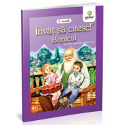 Bunicul - Invat sa citesc! Nivelul 2 - Barbu Stefanescu Delavrancea