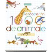 Descoperim 1000 de animale - Imagini pentru cei mici