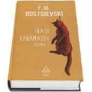 Fiodor M. Dostoievski - Fratii Karamazov - In doua Volume